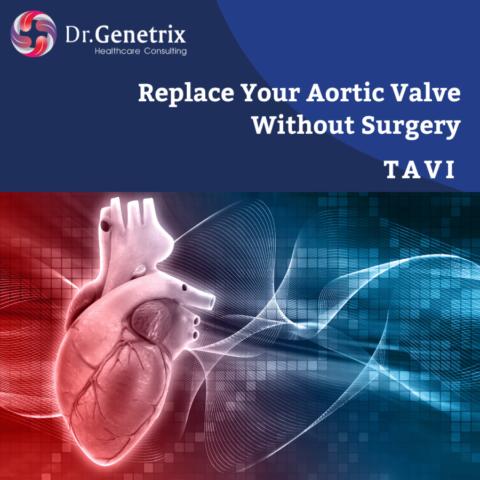 TAVI- Aortic Valve Replacement